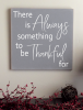 12x12 There is always - Thankful